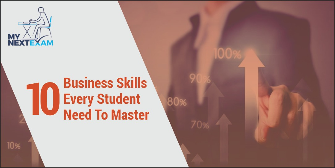 10 Business Skills Every Student Need To Master