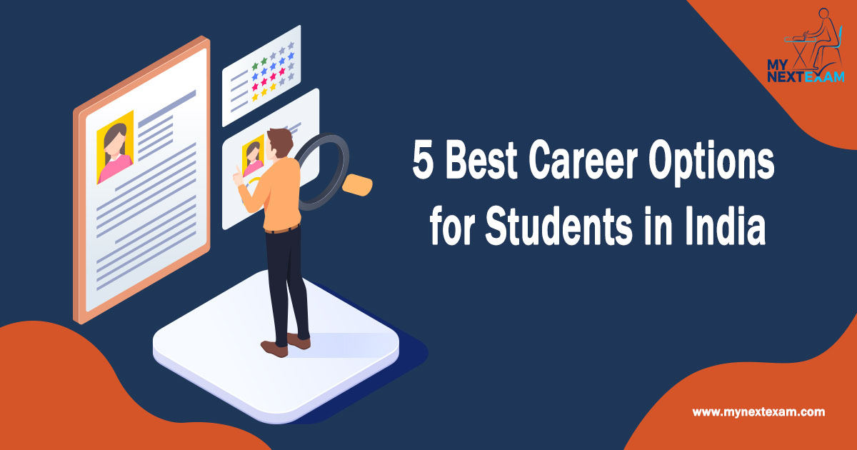 5 Best Career Options for Students in India