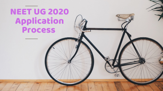 A Few Tips for Filling up Application form for NEET UG 2020