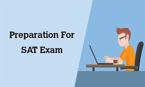 A Guide to SAT Examination, Syllabus and Preparation