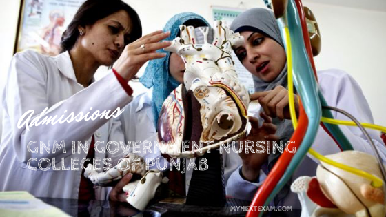 Admission to GNM in Government Nursing Colleges of Punjab