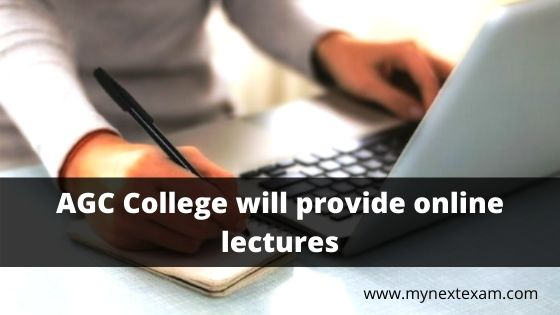 AGC College will provide online lectures