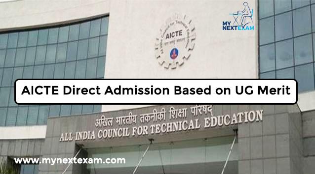AICTE Direct Admission Based on UG Merit