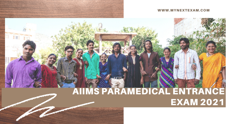 AIIMS PARAMEDICAL Entrance Exam 2021