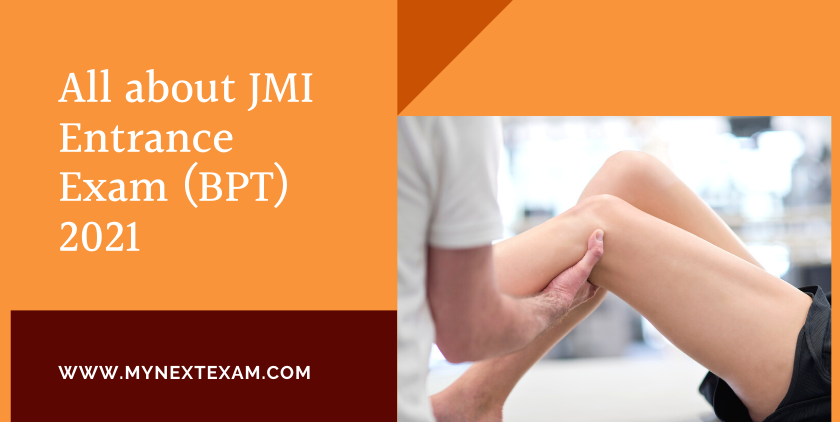 All about JMI Entrance Exam (BPT) 2021