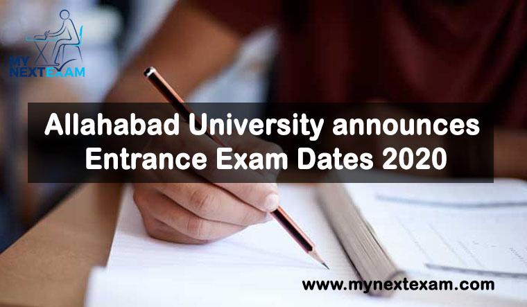 Allahabad University announces Entrance Exam Dates 2020