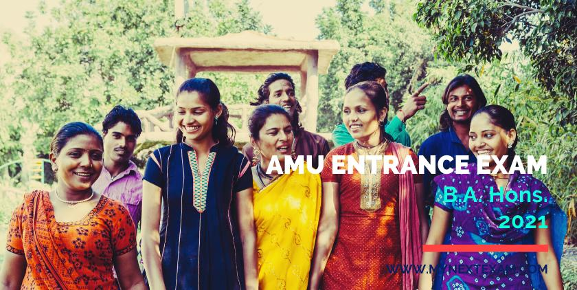 AMU Entrance Exam B.A. (Hons.) 2021: Details of Eligibility, Registration, Exam Dates, Pattern, Syllabus, Preparation, Fees