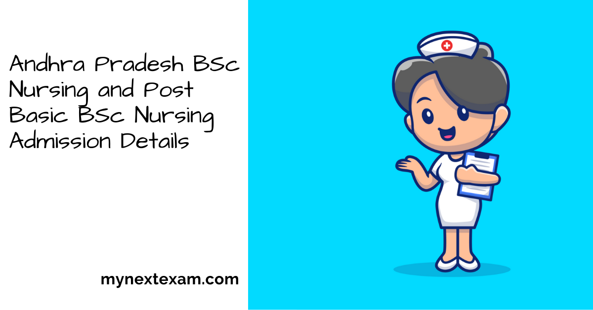 Andhra Pradesh BSc Nursing and Post Basic BSc Nursing Admission Details