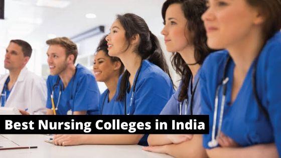 Best Nursing Colleges in India
