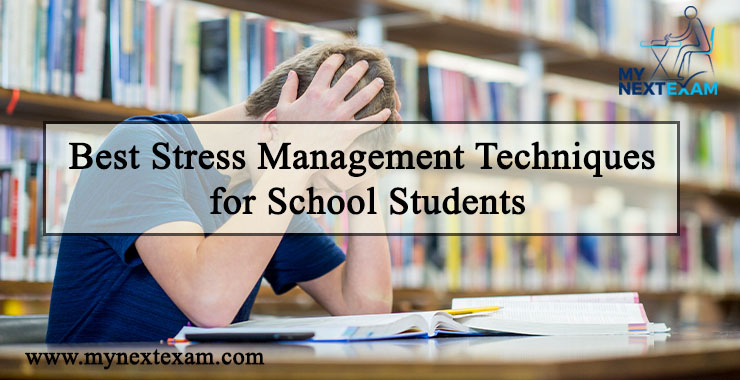 Best Stress Management Techniques for School Students