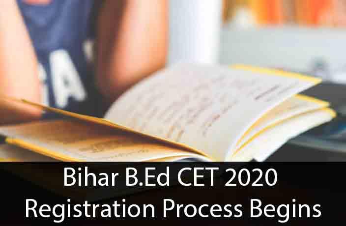 Bihar B.Ed CET 2020 Registration Process Begins