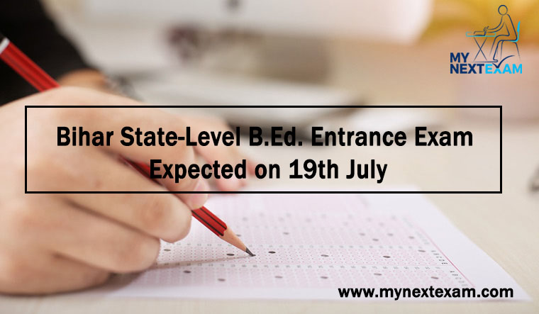 Bihar State-Level B.Ed. Entrance Exam Expected on 19th July