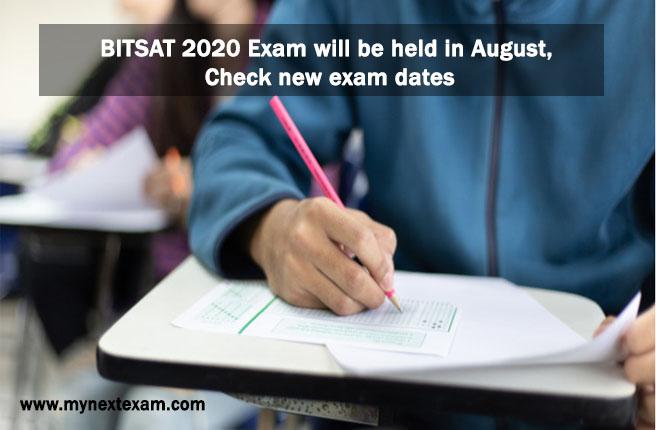 BITSAT 2020: Exam will be held in August, Check exam dates