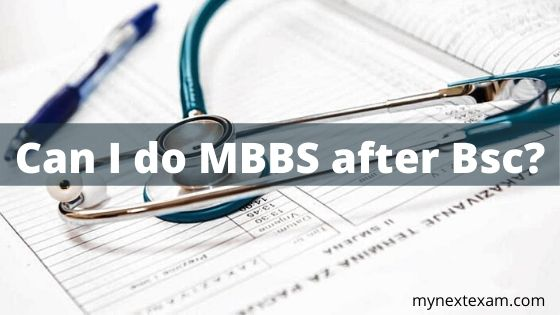 Can I do MBBS after Bsc?