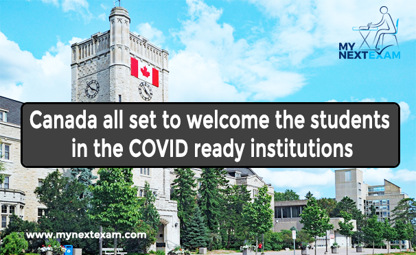 Canada all set to welcome the students in the COVID ready institutions