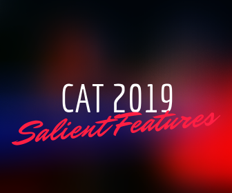 CAT 2019: Important Features
