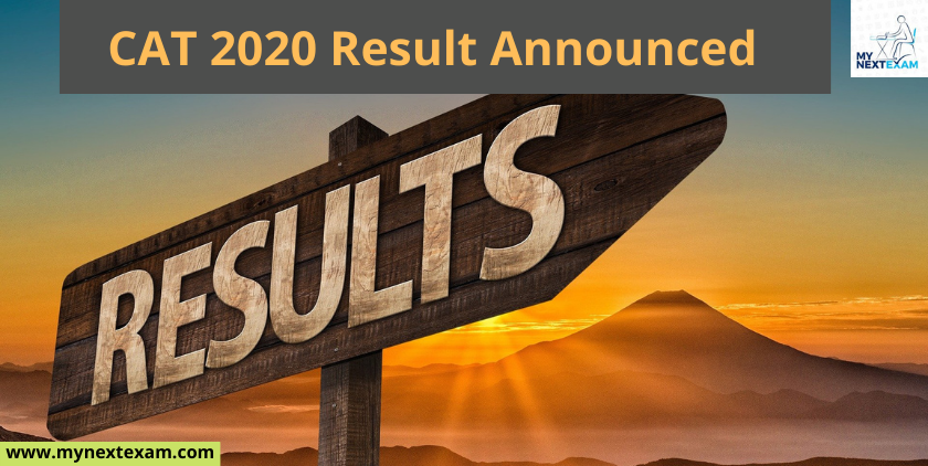 CAT 2020 Results Are Out : Download Your Scorecard Now