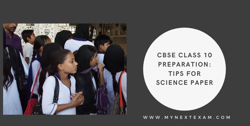 CBSE Class 10 Preparation Tips For SciencePaper
