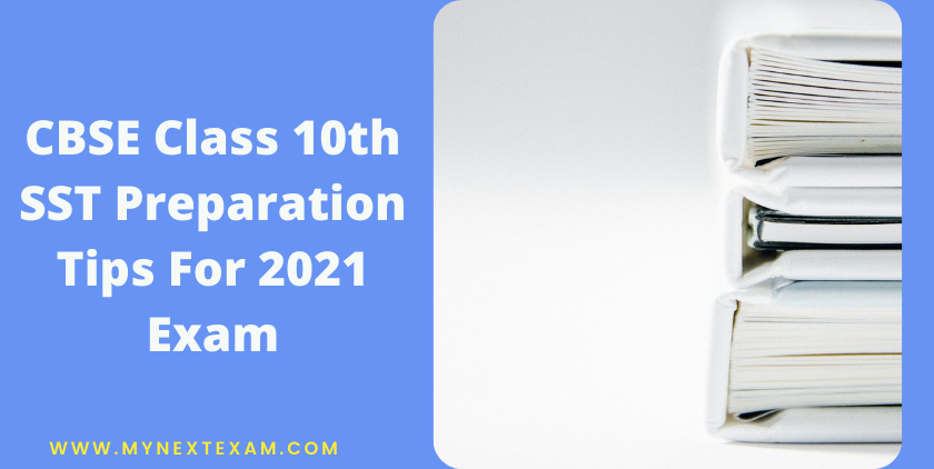CBSE Class 10th SST Preparation Tips For 2021 Exam