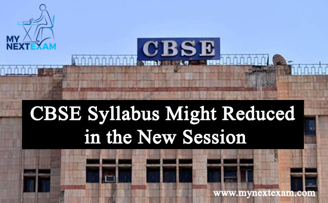 CBSE Syllabus Reduced by 30% for Session 2020-21