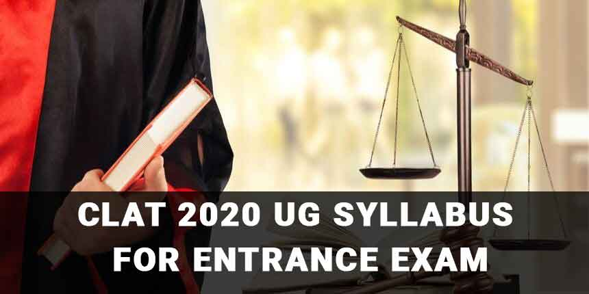 CLAT 2020 UG Syllabus for Entrance Exam