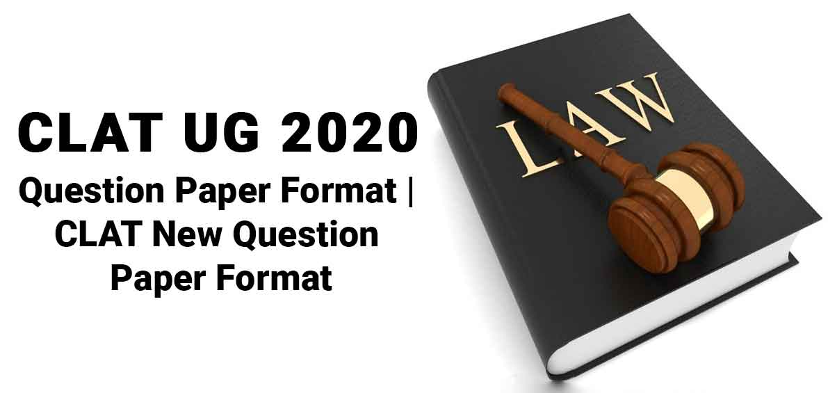 CLAT UG 2020 Question Paper Format | CLAT New Question Paper Format
