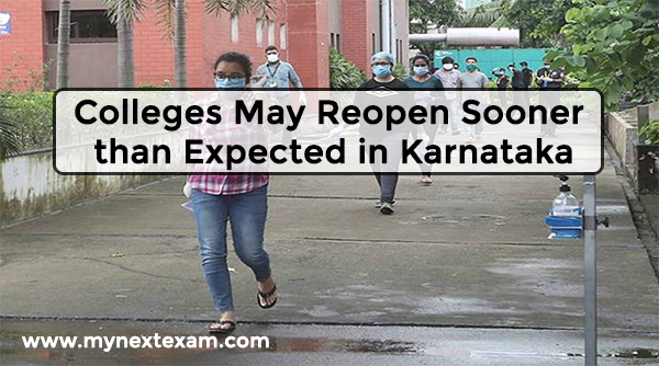Colleges May Reopen Sooner than Expected in Karnataka