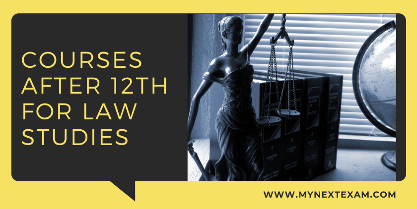 Courses After 12th For Law Studies - Colleges, Admission Processes, And Career Prospects