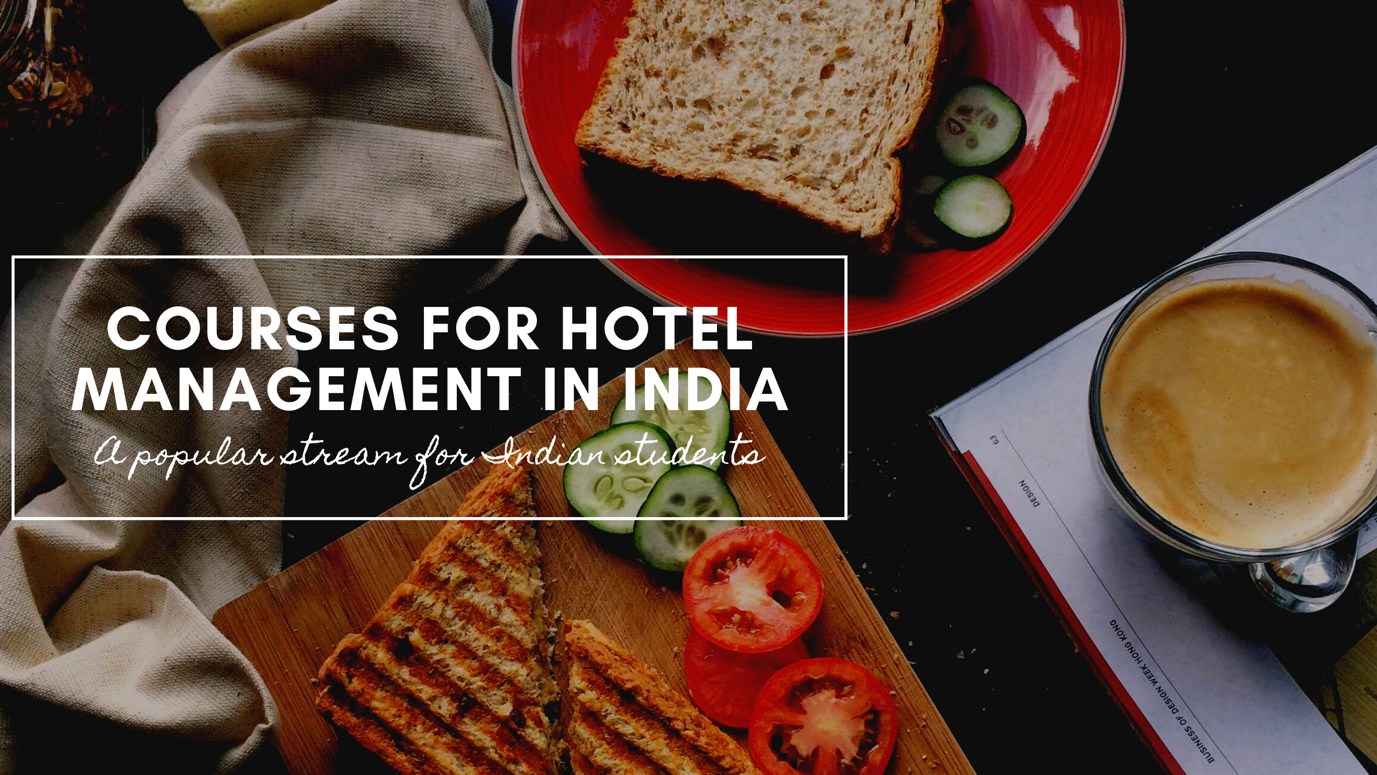 Courses for Hotel Management in India