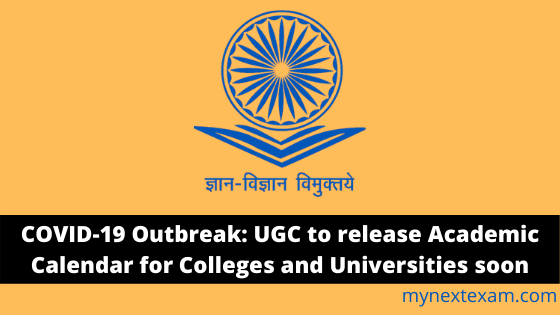 COVID-19 Outbreak: UGC to release Academic Calendar Soon
