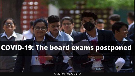 COVID-19: The board exams postponed