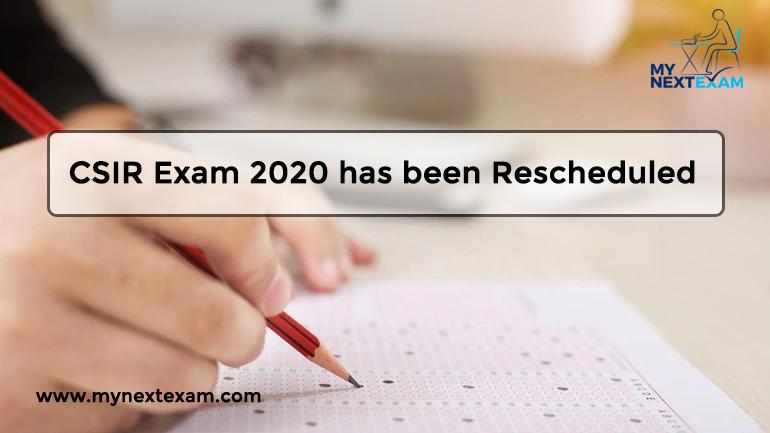 CSIR Exam 2020 has been Rescheduled