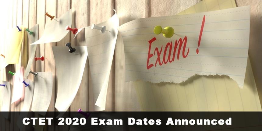 CTET 2020 Exam Dates Announced