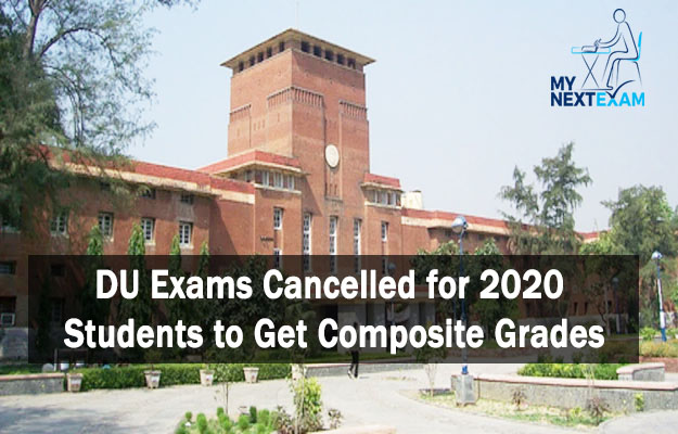 DU Exams Cancelled for 2020: Students to Get Composite Grades