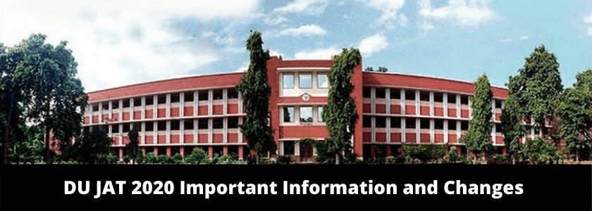 DU JAT 2020 Important Information and Changes