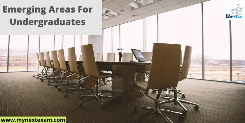 Emerging Areas For Undergraduates