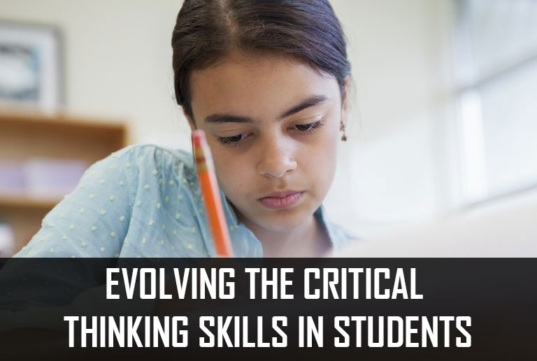 Evolving the critical thinking skills in students