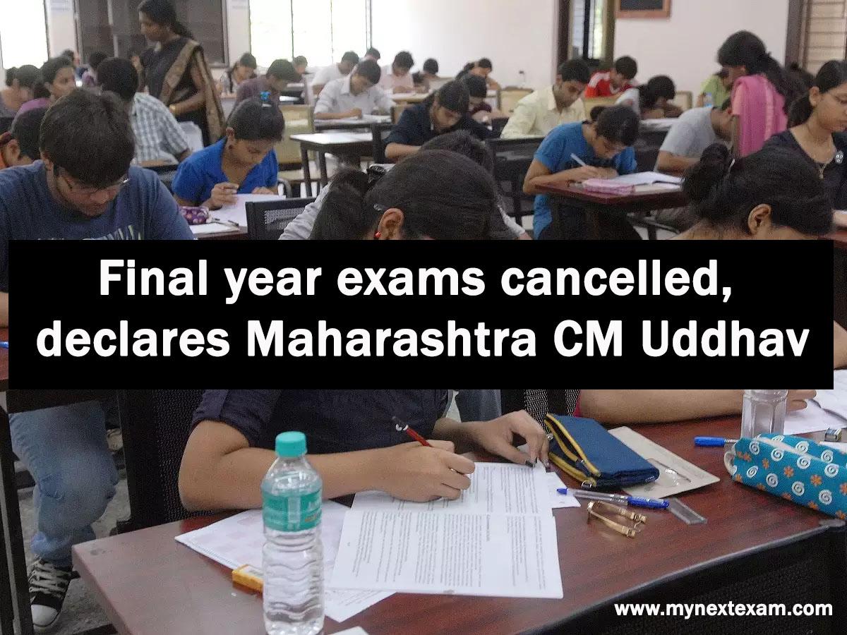 Final year exams cancelled, declares Maharashtra CM Uddhav