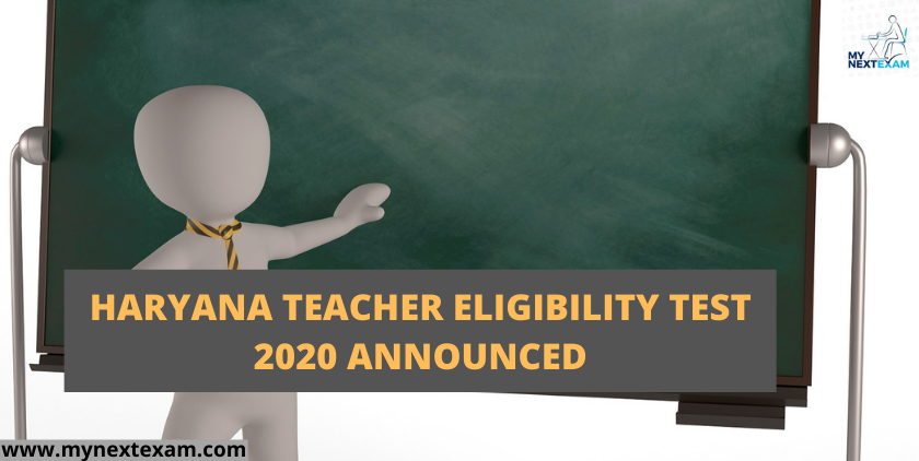 Haryana Teacher Eligibility Test 2020 Announced