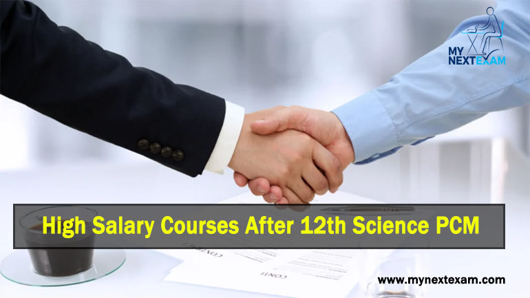 High Salary Courses After 12th Science PCM