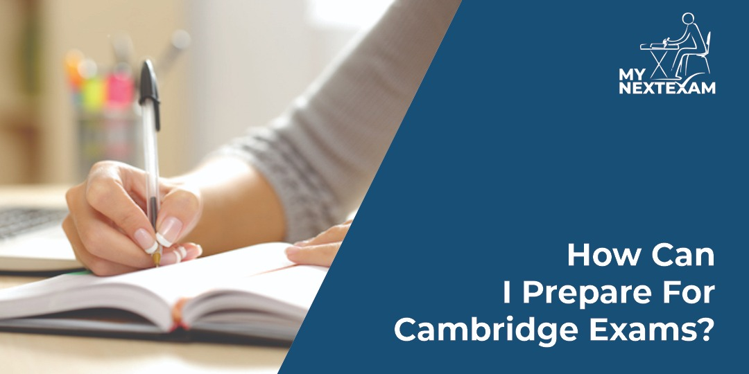 How can I prepare for Cambridge exam?
