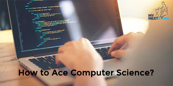How to Ace Computer Science?