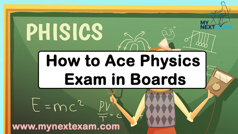 How to Ace Physics Exam in Boards