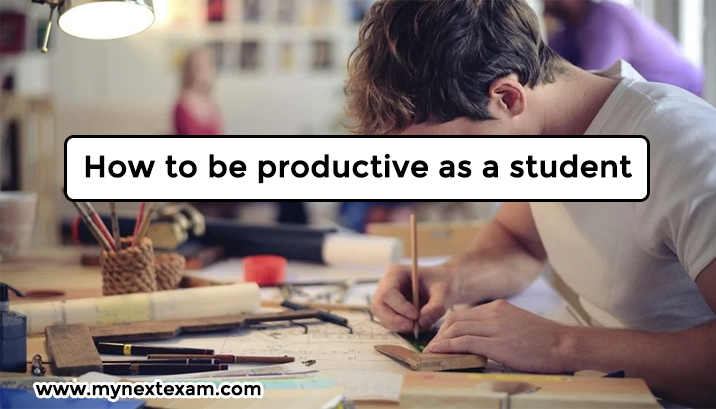 How to be productive as a student