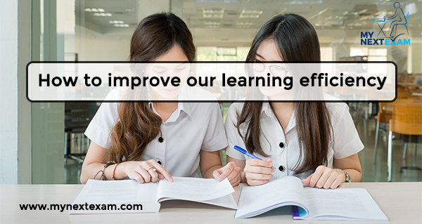 How to improve our learning efficiency