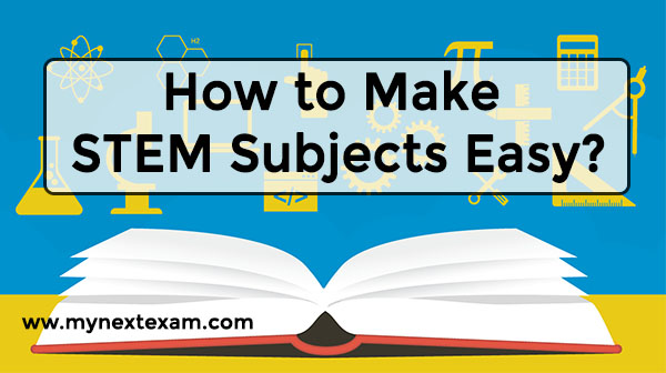 How to Make STEM Subjects Easy?