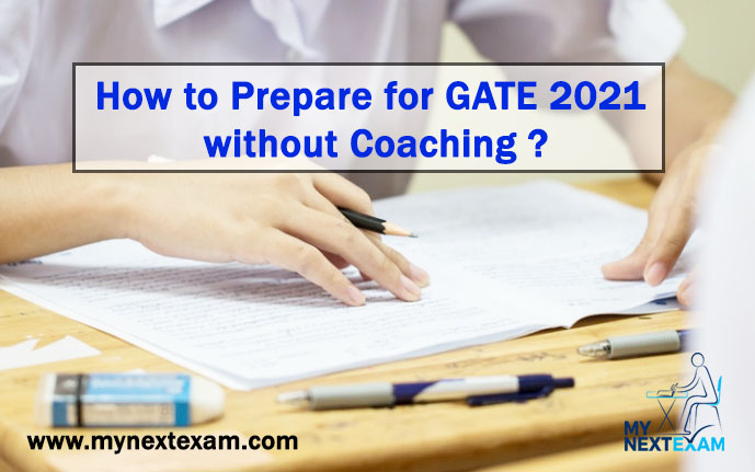 How to Prepare for GATE 2021 without Coaching ?