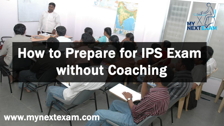 How to Prepare for IPS Exam without Coaching