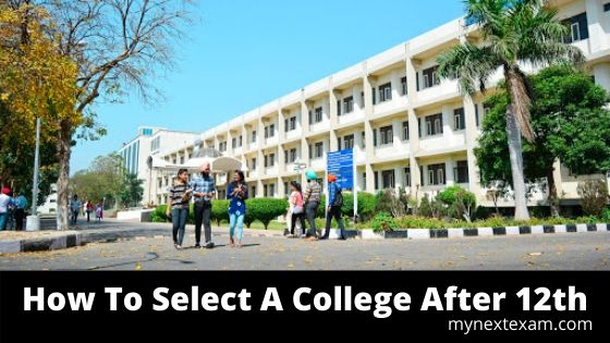 How To Select A College After 12th