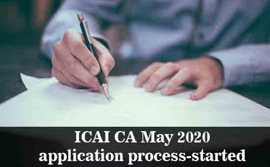 ICAI CA May 2020 Application process started